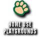 BEARS HOME USE PLAYGROUNDS